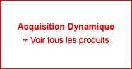 Acquisition Dynamique